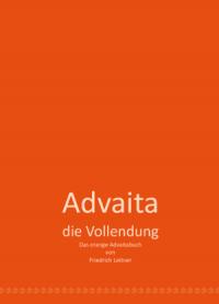 Advaita - die Vollendung